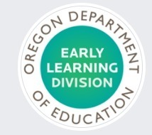 Oregon Dept of Education Early Learning Division